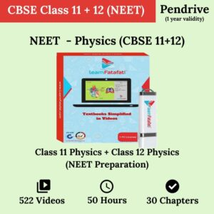 NEET CBSE 11, CBSE 12 Physics